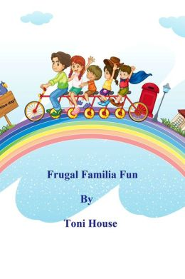 Frugal Familia Fun