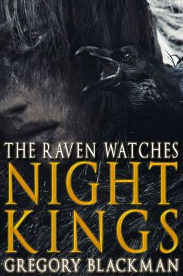 The Raven Watches (#2, Night Kings)