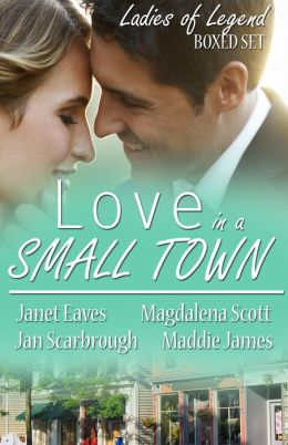 LOVE in a Small Town: Ladies of Legend Boxed Set