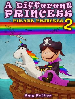 A Different Princess: Pirate Princess 2