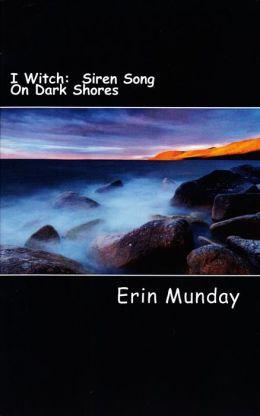 I Witch: Siren Song On Dark Shores