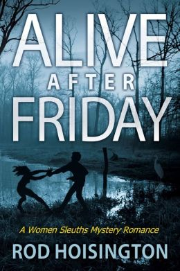 Alive After Friday (Sandy Reid Mystery Series #5)