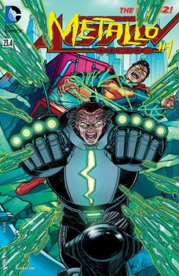 Action Comics feat Metallo (2013-) #23.4 (NOOK Comic with Zoom View)