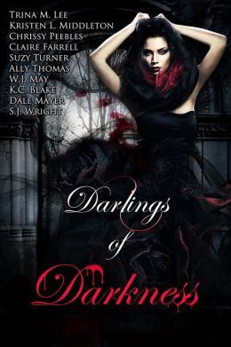 Darlings of Darkness (A Vampire Anthology)