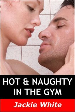 Hot & Naughty In The Gym