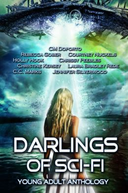 Darlings of Sci-Fi (Young Adult Anthology)