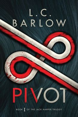 Pivot (The Jack Harper Trilogy Book 1)