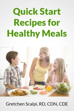 Quick Start Recipes For Healthy Meals