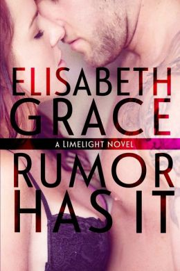 Rumor Has It (Limelight #1)