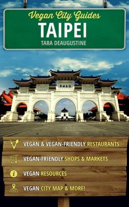 Vegan City Guides Taipei