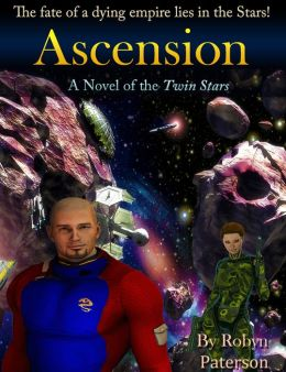 Ascension- A Novel of the Twin Stars