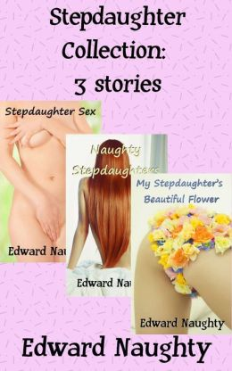 Stepdaughter Collection: 3 Stories