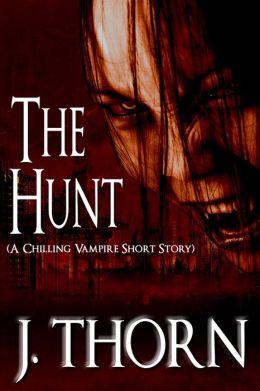 The Hunt (A Chilling Vampire Short Story)