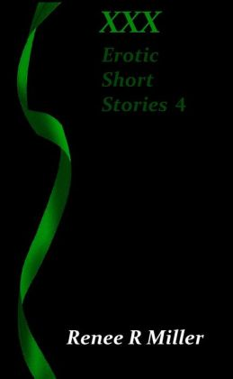 XXX: Erotic Short Stories 4
