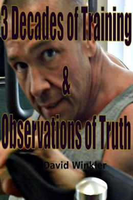 3 Decades of Training & Observations of Truth