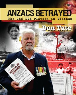 Anzacs Betrayed The Story of the 2nd D&E Platoon