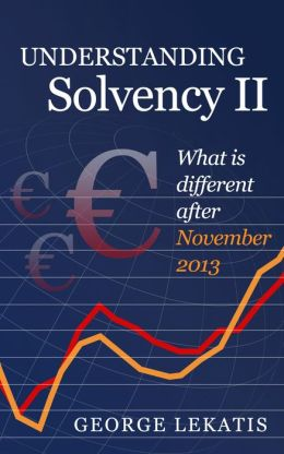 Understanding Solvency II, What is Different After November 2013