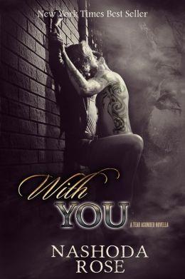 With You (Tear Asunder .5)