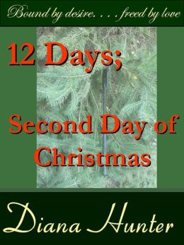 12 Days; the Second Day of Christmas