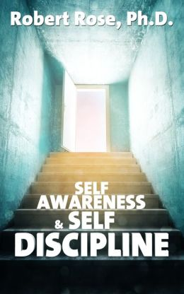 Self Awareness & Self Discipline
