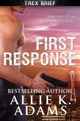 First Response (TREX, #1)