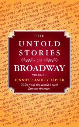 The Untold Stories of Broadway, Volume 1
