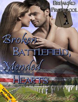 Broken Battlefield, Mended Hearts