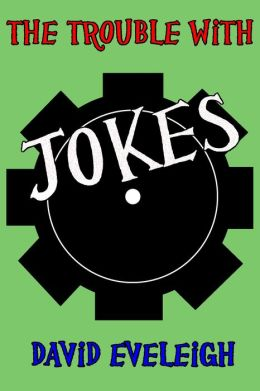 The Trouble With Jokes