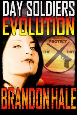 Evolution: Day Soldiers Book Four