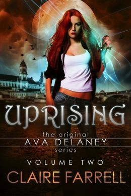 Uprising (Ava Delaney Vol. 2)