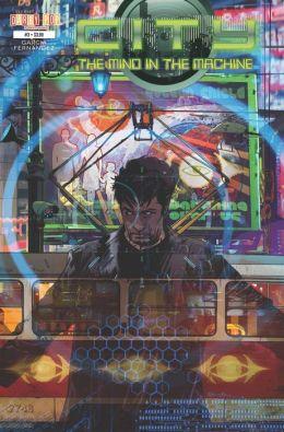 City: Mind in the Machine #1