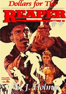Dollars for the Reaper (A Grimm Reaper Western #4)