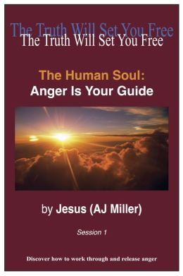 The Human Soul: Anger is your Guide