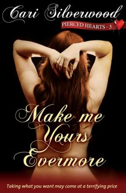 Make me Yours Evermore