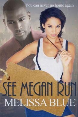See Megan Run