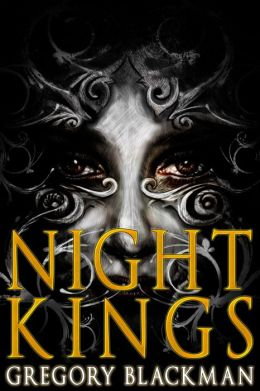 Night Kings: The Complete Anthology
