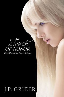 A Touch of Honor (The Honor Trilogy - Book One)