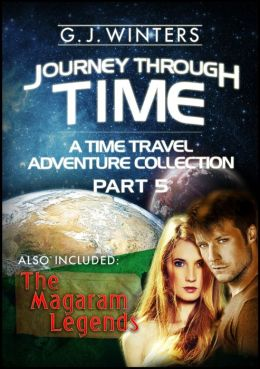 Journey Through Time: A Time Travel Adventure 3 in 1 Bundle Collection Part 5