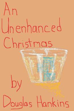 An Unenhanced Christmas