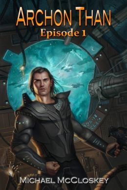 Archon Than: Episode 1