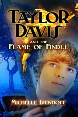 Taylor Davis and the Flame of Findul (Taylor Davis, 1)