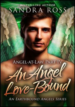 An Angel Love Bound: Angel-at-Law 4