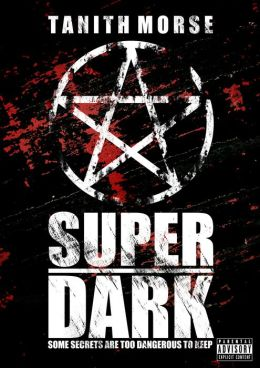 Super Dark: The Complete Three-Book Collection