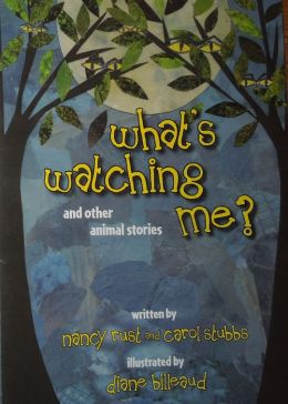 What's Watching Me? and Other Animal Stories