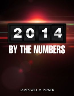 2014 By the Numbers (Future Predictions Now)