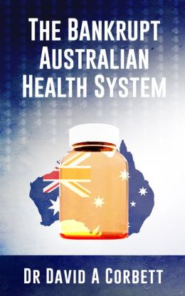 The Bankrupt Australian Health System