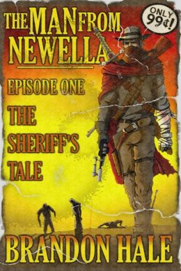 The Man From Newella I: The Sheriff's Tale