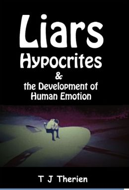 Liars, Hypocrites & the Development of Human Emotion