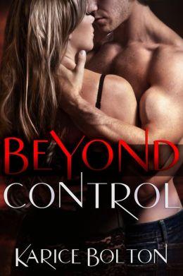 Beyond Control (Beyond Love Series #1)