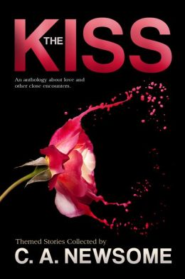 The Kiss: An Anthology About Love and Other Close Encounters